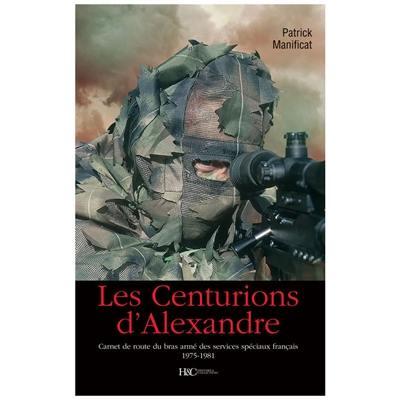 Livre Les Centurions D Alexandre Le Livre De Patrick
