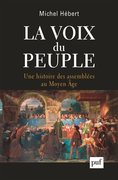 """Résultat de recherche d'images pour """"La voix du peuple - Une histoire des assemblées au Moyen Age"""""""