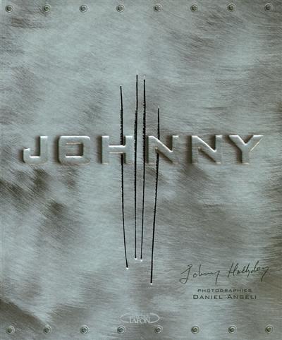 Decouvrez Johnny Hallyday Le Livre De Daniel Angeli Chez M Lafon