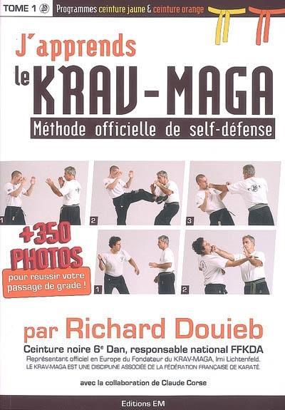 J apprends le krav-maga. Volume 1, Programmes ceinture jaune   ceinture c84cd0534ff