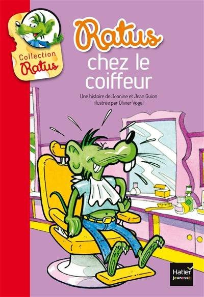 Livre Ratus Chez Le Coiffeur Le Livre De Jeanine Guion Et