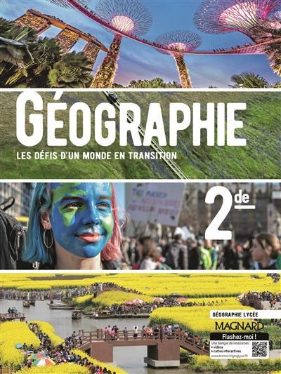 Decouvrez Geographie 2de Les Defis D Un Monde En Recomposition Chez Magnard