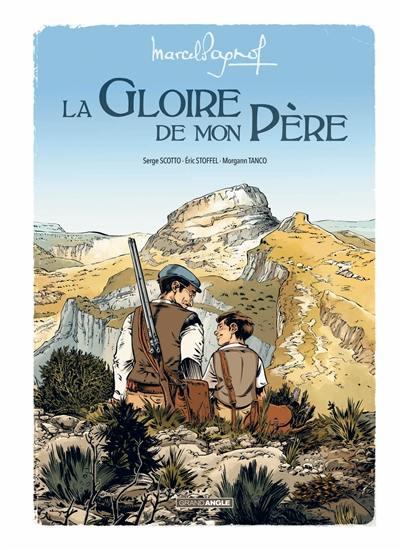 Livre La Gloire De Mon Pre Le Livre De Eric Stoffel Et Serge