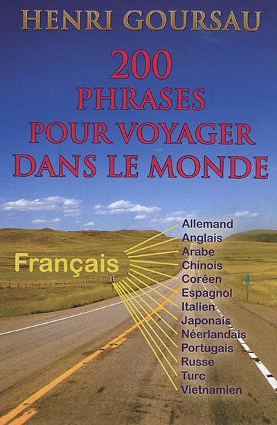Livre 200 Phrases Pour Voyager Dans Le Monde Le Livre De