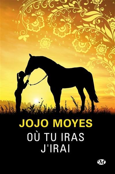 """Résultat de recherche d'images pour """"Où tu iras j'irai' de Jojo Moyes"""""""