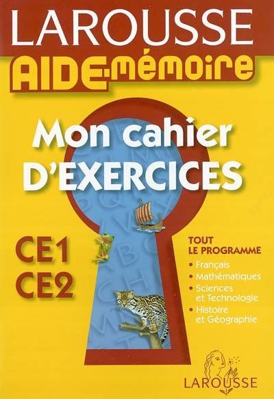 Decouvrez Aide Memoire Mon Cahier D Exercices Ce1 Ce2 Le Livre De Francoise Melluso Et Brigitte Melluso Chez Larousse