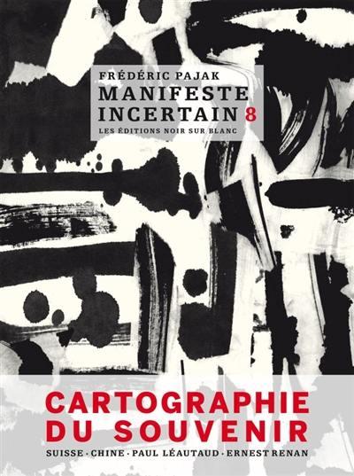 Livre Cartographie Du Souvenir Manifeste Incertain