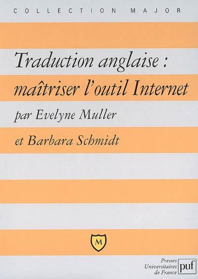 traduction anglaise maitriser loutil internet
